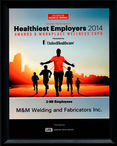 M & M Welding Healthiest Employer 2014